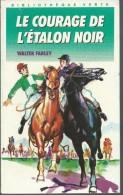 WALTER FARLEY / LE COURAGE DE L ETALON NOIR / BIBLIOTHEQUE VERTE F31 - Books, Magazines, Comics