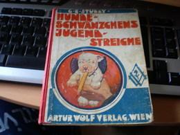 G E Studdy Hunde Schwanzchens Jugend Streiche  Artur Wolf Verlag Wien Bonzo Dog Pictures - Bücher, Zeitschriften, Comics