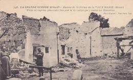55 . GUERRE14-18 .RUINES DE LA FERME DE LA VAUX MARIE..TEXTE.ANNEE 1917 - War 1914-18