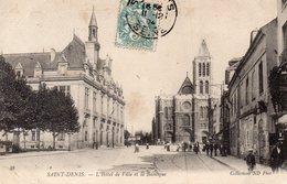 CPA SAINT DENIS - L'HOTEL DE VILLE ET LA BASILIQUE - Saint Denis