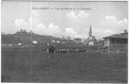 Carte Postale Ancienne De CHALAMONT-vue Générale Et Le Château - France