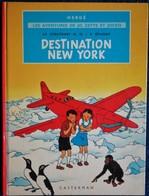 """Hergé - Destination New York - """" Le Stratonef H. 22 / 2e Épisode """" - Les Aventures De Jo, Zette Et Jocko - Casterman - Jo, Zette & Jocko"""