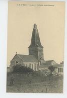 ILE D'YEU - L'Eglise Saint Sauveur - Ile D'Yeu