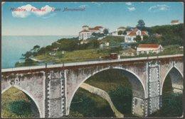 Ponte Monumental, Funchal, Madeira, C.1910 - BP Bilhete Postal - Madeira