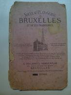 NOUVEAU PLAN-GUIDE DE BRUXELLES ET DE SES FAUBOURGS - BELGIUM, E. GOUJANOËL-VANDERPLAS, 1882. BRUSSELS. - Maps