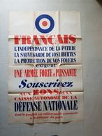 """Affiche De Propagande , """"Souscrivez Aux Bons De La Caisse Autonome De La Defense Nationale """" 1939 - 1939-45"""