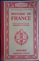 Ernest  Lavisse - Histoire De France - Certificat D'Études - Librairie Armand Colin - ( 1949 ) . - Books, Magazines, Comics