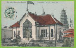 MARSEILLE - Exposition Coloniale - Pavillon Des Forêts De L'Indochine Cpa Colorisée Circulé 1906 - Exposition D'Electricité Et Autres