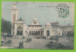 MARSEILLE - Exposition Coloniale - Palais De L'Algérie N° 2 Cpa Colorisée Circulé 1906 - Exposition D'Electricité Et Autres