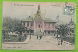MARSEILLE - Exposition Coloniale - Théâtre Annamite N° 7 Cpa Colorisée Circulé 1906 - Exposition D'Electricité Et Autres