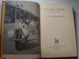 YELLOW CREEK. THE STORY OF SHANGHAI - DAVIDSON-HOUSTON - PUTNAM, 1962. B/W PHOTOS. - Asia