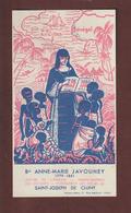Image Pieuse - ANNE-MARIE JAVOUHEY - Apôtre De L'Afrique - Soeurs De Saint-Joseph De Cluny -- 2 Scannes. - Religion & Esotérisme