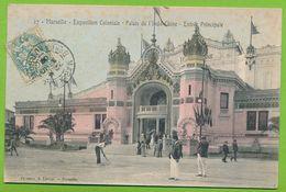 MARSEILLE - Exposition Coloniale - Palais De L'Indo-Chine Entrée Principale N° 27 Cpa Colorisée Circulé 1906 - Exposition D'Electricité Et Autres