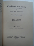 HANDBOOK FOR CHINA - CARL CROW, OXFORD UNIVERSITY PRESS, 1986. INTRODUCTION BY H. J. LETHBRIDGE. - Exploration/Travel
