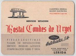 """07376 """"SERVICIO ESTACION - HOSTAL CONDE DE URGEL - AUTOTRACTOR S.A. - LERIDA (E)"""" CARTONCINO ORIG. - Persone Anonimi"""