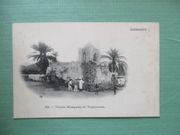 CPA DJIBOUTI VIEILLE MOSQUEE DE TADJOURAH - Djibouti