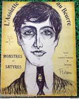 Revue *L'ASSIETTE AU BEURRE* N°152-1/08/1903 *MONSTRES ET SATYRES* < ILlustré Par FLORANE - Journaux - Quotidiens