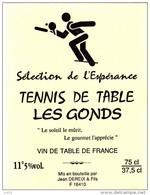 ETIQUETTE VIN  Cuvée TENNIS DE TABLE 17 Les Gonds Charente Maritime Selection De L'espérance Ping Pong A22 - Other