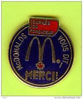 Pin's Mac Do McDonald's Vous Dit ... Merci Journée Du Fondateur - 10B23 - McDonald's