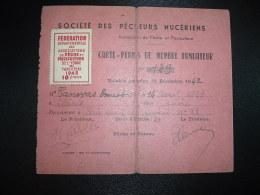 CARTE PERMIS DE MEMBRE FONDATEUR SOCIETE DES PECHEURS NUCERIENS + VIGNETTE PECHE ET PISCICULTURE YONNE (89) 1942 10F - Maps