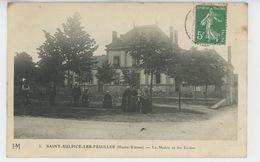 SAINT SULPICE LES FEUILLES - La Mairie Et Les Ecoles - Saint Sulpice Les Feuilles