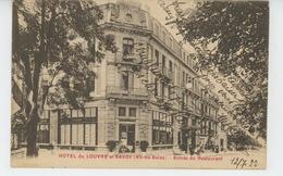 """AIX LES BAINS - """"HOTEL DU LOUVRE ET SAVOY """" - Entrée Du Restaurant - Aix Les Bains"""
