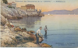 "13 - Marseille : Savonneries De La ""Grappe"" , La Corniche Au Vallon De L'Oriol. - Marseille"