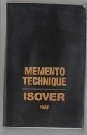Mémento Technique ISOVER De 1981 - 1950 - ...