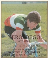 Etiquette (96x115) 1988 - Teroldego - Francesco MOSER - Palù Di Giovo ( Italie) - Cycling