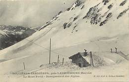 - Savoie -ref-A784- Sollieres Sardieres Pres Lanslebourg - Baraquements Des Chasseurs Alpins - Militaria - - Autres Communes
