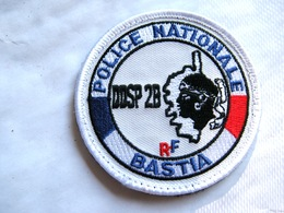 ECUSSON TISSUS PATCH POLICE NATIONALE  DDSP 2B BASTIA  CORSE  SUR VELCROS ETAT EXCELLENT - Police
