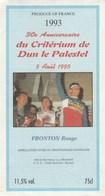 Etiquette (70x130) - Cyclisme -Jacky DURAND -30è Anniv. Critérium DUN-le-PALESTEL (23) - Cycling