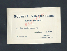 CDV CARTE DE VISITE SOCIÉTÉ D IMPRESSIONLYON SUD EST LYON RUE D INKERMANN : - Visiting Cards