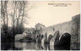91 BOUSSY-SAINT-ANTOINE - Le Pont Et Les Arches - Autres Communes