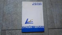 Guide Notice Mode D'emploi Entretien Incidents Technique BX BX14 BX16 Citroën Voiture Auto - Auto