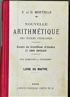 Livre Du Maître / Nouvelles Arithmétique / 1931 / X. & O. Mortreux - Books, Magazines, Comics