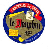 R  986- ETIQUETTE DE FROMAGE-  CAMEMBERT  LE DAUPHIN   MARTIN -COLLET  ROSNES( MEUSE) - Cheese
