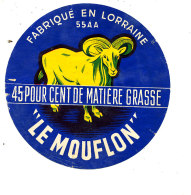 R  988- ETIQUETTE DE FROMAGE-   LE MOUFLON   FABRIQUE EN LORRAINE - Cheese