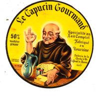 R  996- ETIQUETTE DE FROMAGE-   LE CAPUCIN GOURMAND  FABRIQUE EN TOURAINE  LAITERIE DE LA CLOCHE D'OR  (I & L) - Cheese