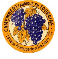 R  999- ETIQUETTE DE FROMAGE- CAMEMBERT   FAB. EN TOURAINE  LAITERIE FROMAGERIE DE RAZINES  (I & L) - Cheese