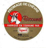 R  1000- ETIQUETTE DE FROMAGE-  FROMAGE DE CHEVRE BICOUNET  FAB. EN TOURAINE   (I & L) - Cheese