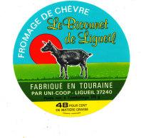 R  1001- ETIQUETTE DE FROMAGE-  FROMAGE DE CHEVRE LE  BICOUNET  DE LIGUEIL  FAB. EN TOURAINE   (I & L) - Cheese