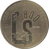2018 MDP280 - LES SABLES D'OLONNE - LS800 (1218 - 2018) / MONNAIE DE PARIS - Monnaie De Paris