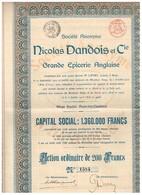Action Ancienne - Nicolas Dandois Et Cie - Grande Epicerie Anglaise - Titre De 1913 - Industrie