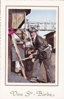 Mines, Mineurs, Vive Sainte Barbe (pk47705) - Mijnen