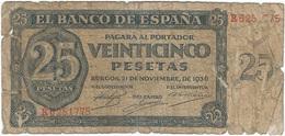 España - Spain 25 Pesetas 21-11-1936 Pick 99a Ref 685-3 - [ 3] 1936-1975: Franco