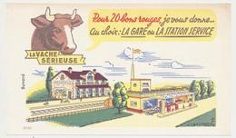 Buvard 18 X 10.6 LA VACHE SERIEUSE Fromage Crème De Gruyère La Gare  La Station Service - Dairy