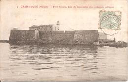 GRAU-D'AGDE (34) Fort Brescou - Lieu De Déportation Des Condamnés Politiques En 1906 (Carte Pas Courante) - Autres Communes