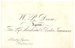 Visitekaartje - Carte Visite - Agent Insurances - W.P. Drew - London - Cartes De Visite