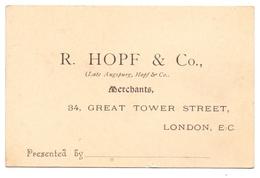 Visitekaartje - Carte Visite - R. Hopf & Co Merchants  - London - Cartes De Visite